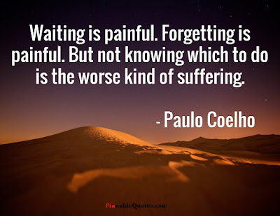 Waiting-is-painful-sad-qoutes-paulo coelho