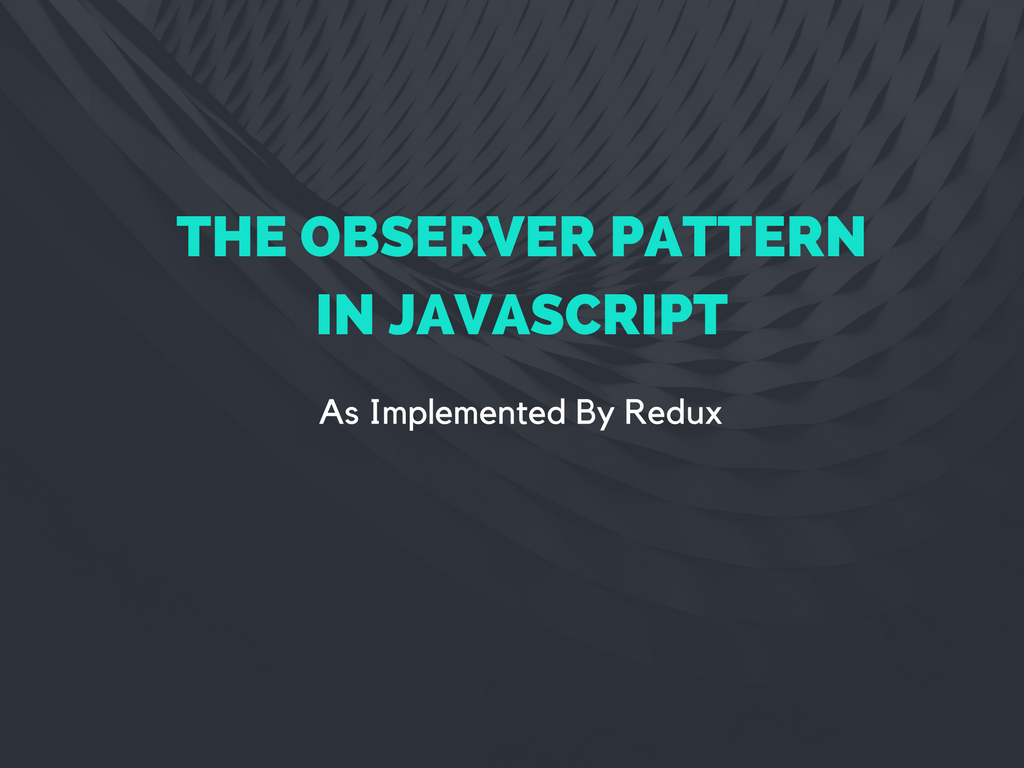 Observer Pattern Javascript Awesome Decorating