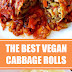 The Best Vegan Cabbage Rolls