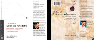 "Cover shot of ""The Book of Business Awesome/The Book of Business Unawesome"" by Scott Stratten"