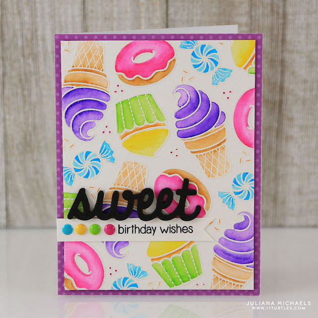 Sweet Birthday Wishes Card by Juliana Michaels featuring Sunny Studio Stamps Sweet Shoppe Stamp Set