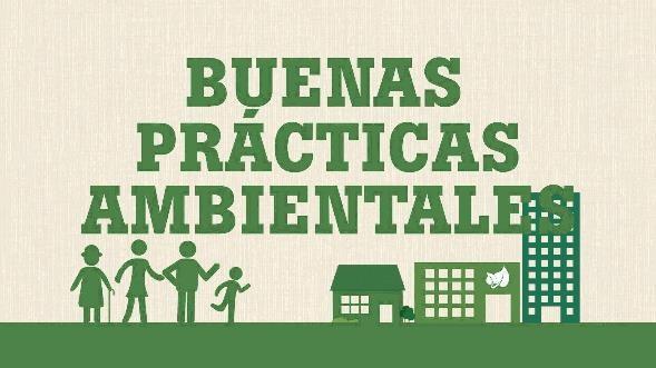 acciones ambientales, ecologicas y sostenibles