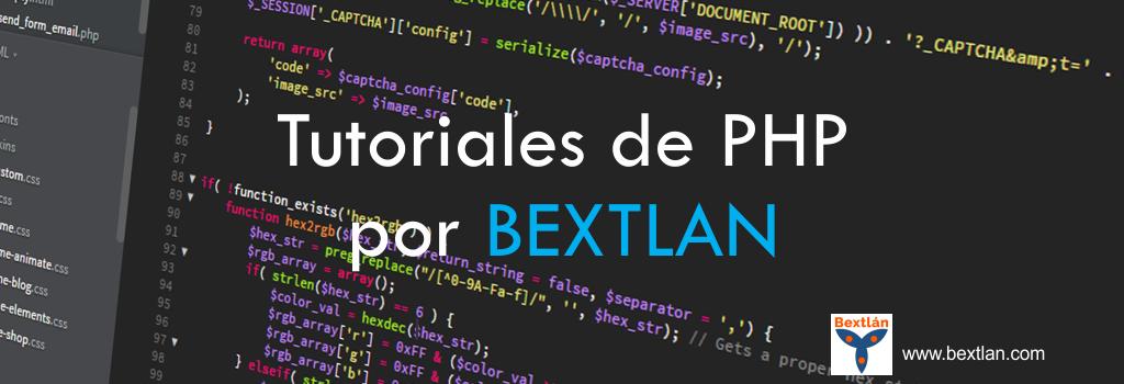 Tutoriales de PHP por BEXTLAN