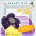 MUSIC: Hannah Ola - No Worry (Lyrics Video) | @HannahOla