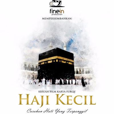 Sinopsis Haji Kecil (2018)