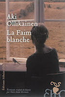 http://litterature-a-blog.blogspot.fr/2016/12/la-faim-blanche-aki-ollikainen.html