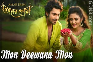 Mon Deewana Mon Lyrics - Amar Prem Bengali Movie