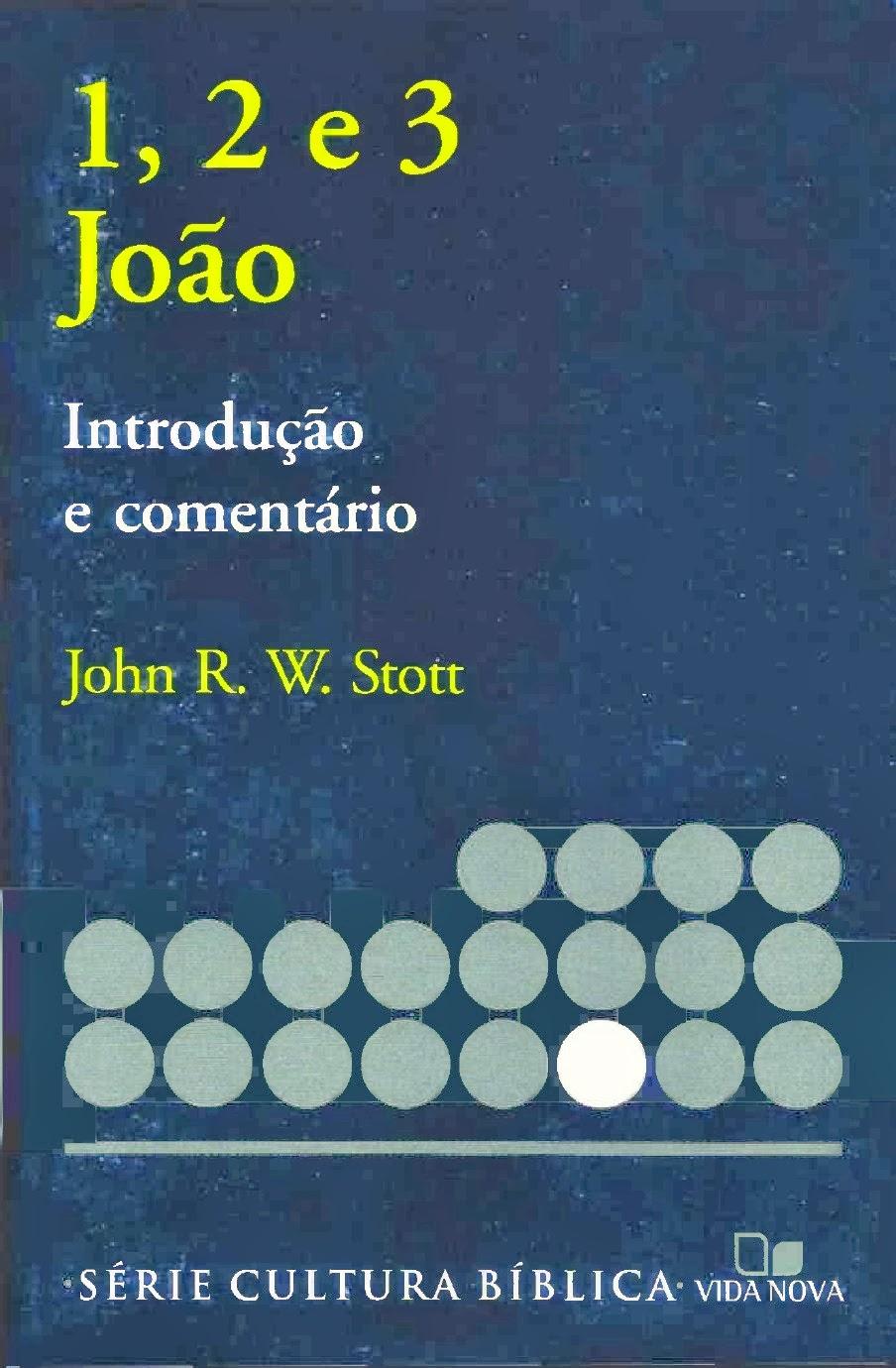 John Stott-As Epístolas De João-