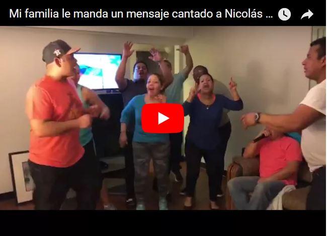 Mi familia le manda un mensaje cantado a Nicolás Maduro