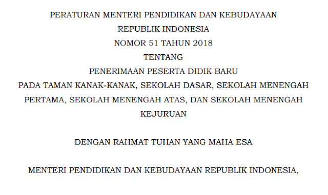 PERMENDIKBUD NO 51 TAHUN 2018 TENTANG PENERIMAAN PESERTA DIDIK BARU