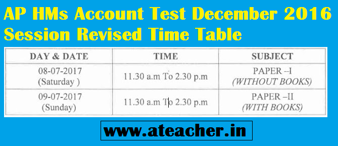 AP HMs Account Test December 2016 Session Revised Time Table