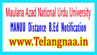 MANUU Distance B.Ed Entrance Test Notification 2017