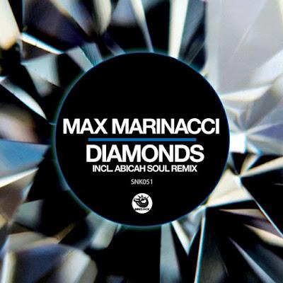 Max Marinacci - Diamonds (Abicah Soul Remix)