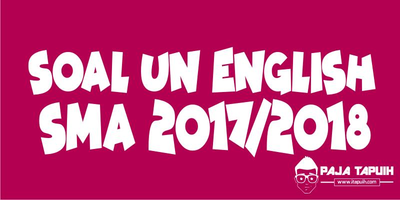 Latihan dan Pembahasan UN Bahasa Inggris SMA 2018