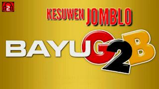 Lirik Lagu Kesuwen Jomblo - Bayu G2B