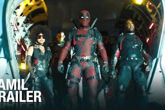 Deadpool 2 | Tamil Trailer