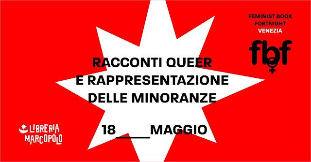 Racconti queer e rappresentazione delle minoranze - 18 maggio
