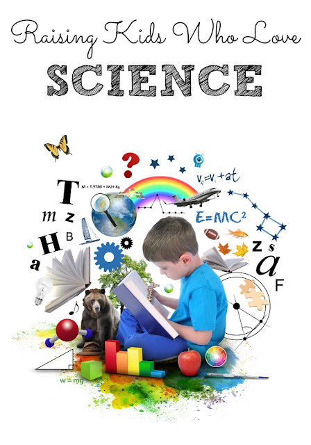10 tips on raising kids who love science and dream be scientists