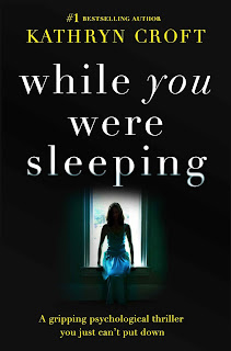 While You Were Sleeping: A gripping psychological thriller you just can't put down - Kathryn Croft [kindle] [mobi]