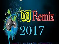 Download Kumpulan Lagu DJ Remix Mp3 Terbaru 2017 Nonstop Lengkap