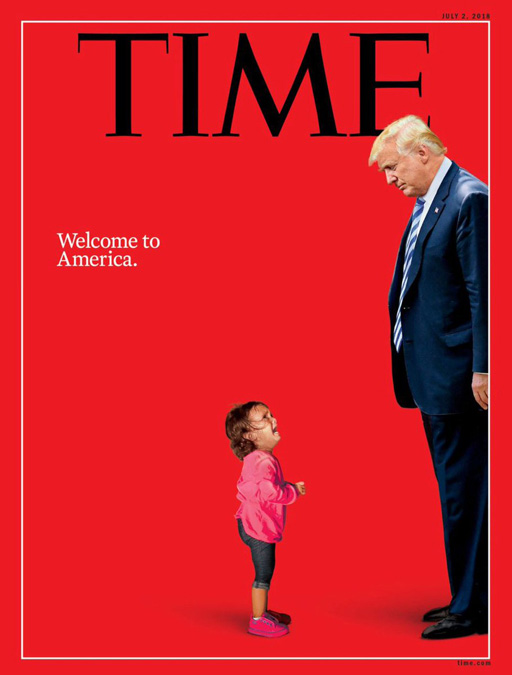 """Donald Trump shown on the cover of this week's TIME Magazine with the caption """"Welcome to America"""" as a small immigrant child cries at Trump's feet"""