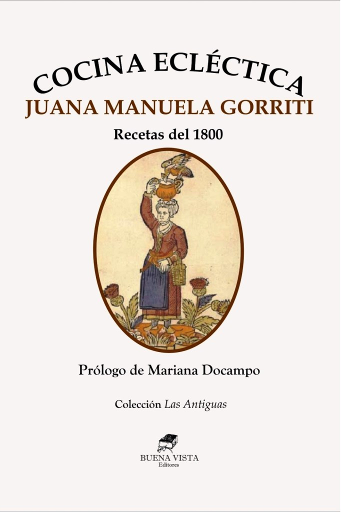 Cocina Ecléctica – Juana Manuela Gorriti