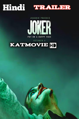 Joker 2019 Hindi Trailer || Joker 2019 || HD 1080p, 720p, 480p