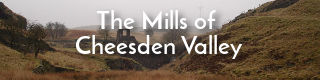 Link to history of Cheesden Valley mills near Heywood, Lancashire