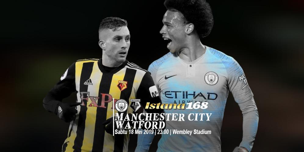 Prediksi Manchester City vs Watford 18 Mei 2019