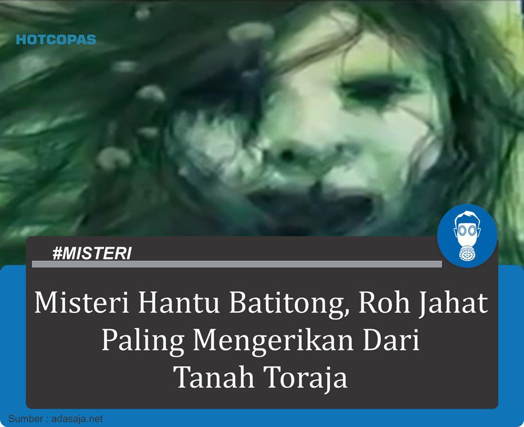 Misteri Hantu Batitong Roh Jahat Paling Mengerikan Dari Tanah