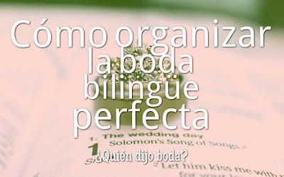 Cómo organizar la boda bilingüe perfecta