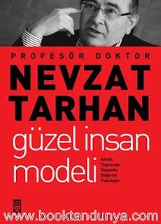 Nevzat Tarhan - Güzel İnsan Modeli