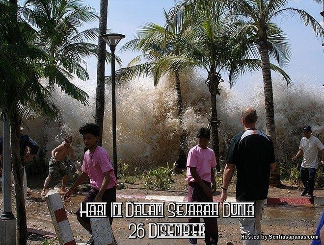 Peristiwa Penting Hari Ini Dalam Sejarah Dunia (26 Disember)