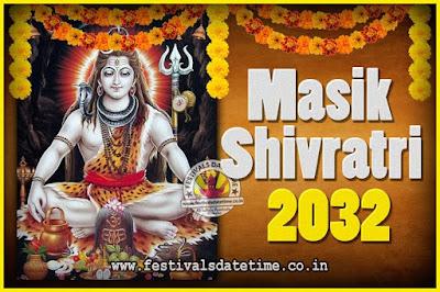2032 Masik Shivaratri Pooja Vrat Date & Time, 2032 Masik Shivaratri Calendar
