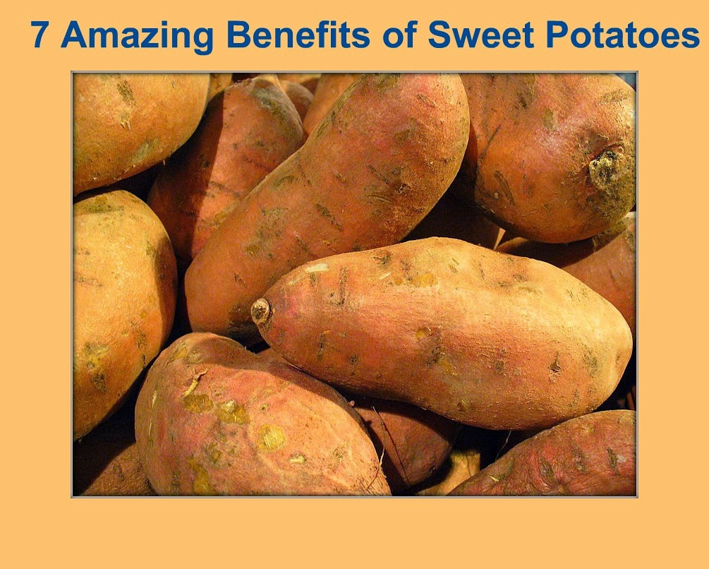 7 Amazing Benefits of Sweet Potatoes