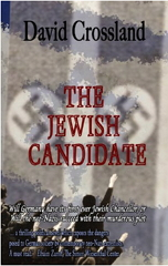 https://www.amazon.co.uk/Jewish-Candidate-David-Crossland-ebook/dp/B00CAOT0XM