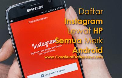buat akun instagram lewat hp untuk semua merk android