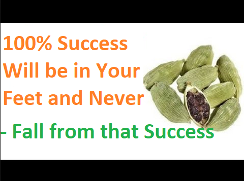 100% Success Will be in Your Feet and Never Fall from that Success Hundred Percent
