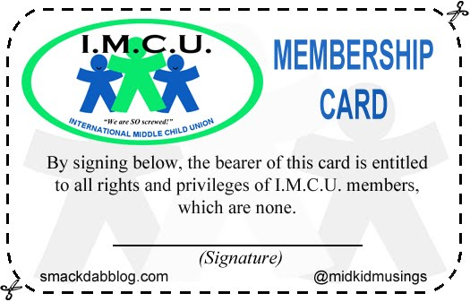 Be a card carrying Middle Child: