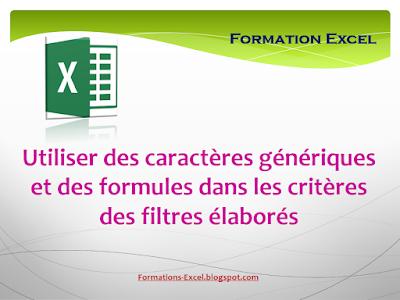 Utiliser des caractères génériques et des formules dans les critères des filtres élaborés