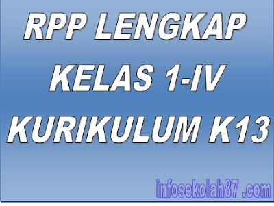 Perangkat Pembelajaran RPP Kelas I, II, III, IV, V, VI MI/SD Kurikulum K13