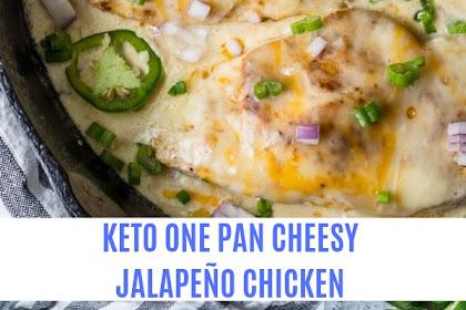 KETO ONE PAN CHEESY JALAPEÑO CHICKEN