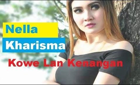 Lirik Lagu Kowe Lan Kenangan Nella Kharisma Asli dan Lengkap Free Lyrics Song