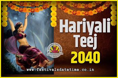 2040 Hariyali Teej Festival Date and Time, 2040 Hariyali Teej Calendar