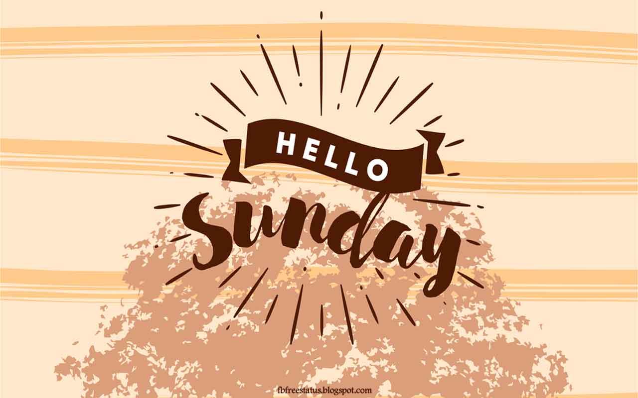 Hello Sunday.