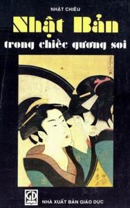 Nhật Bản trong chiếc gương soi - Nhật Chiêu