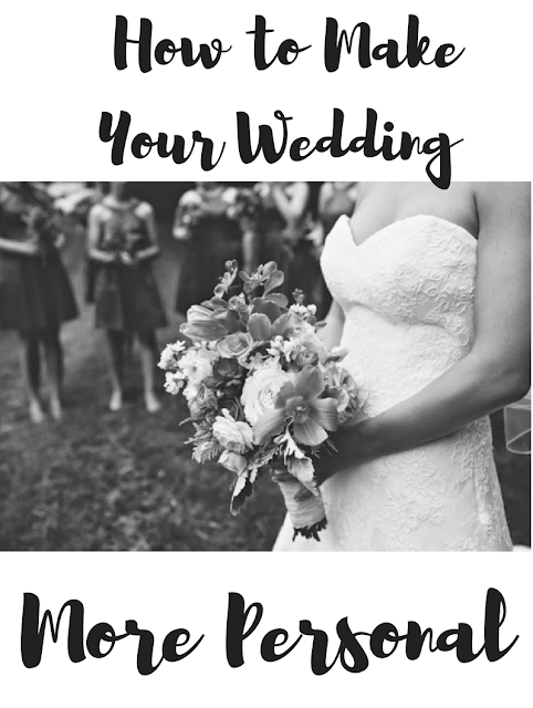 How to Make Your Wedding More Personal