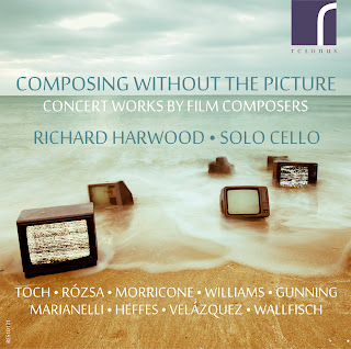 Composing without the Pictures - Concert works by film composers; Richard Harwood; RES10121