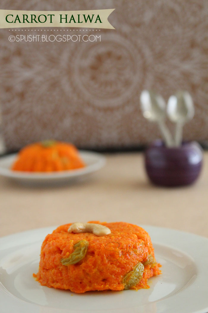 Spusht | Carrot Halwa | Indian Dessert