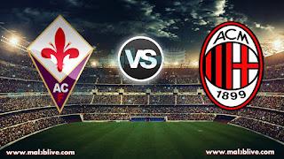 مشاهدة مباراة ميلان وفيورنتينا Fiorentina Vs Ac Milan بث مباشر بتاريخ 30-12-2017 الدوري الايطالي
